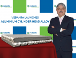 Ajay Kapur, CEO- Aluminium & Power Business & Managing Director - Commercial at Vedanta Ltd. launches Cylinder Head Alloy